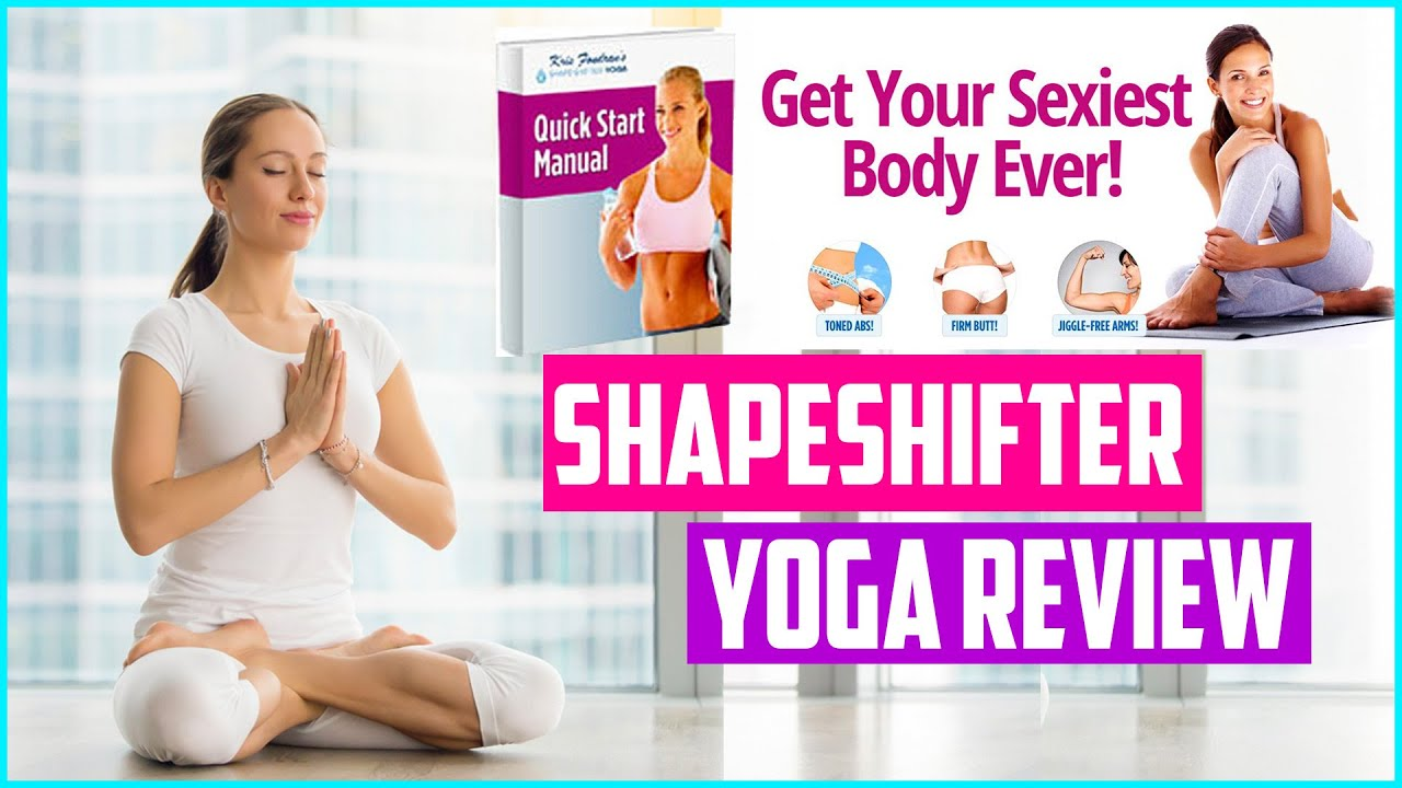 Shapeshifter Yoga Review
